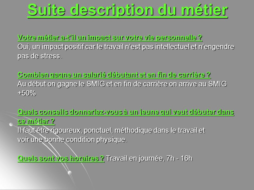 Suite description du métier