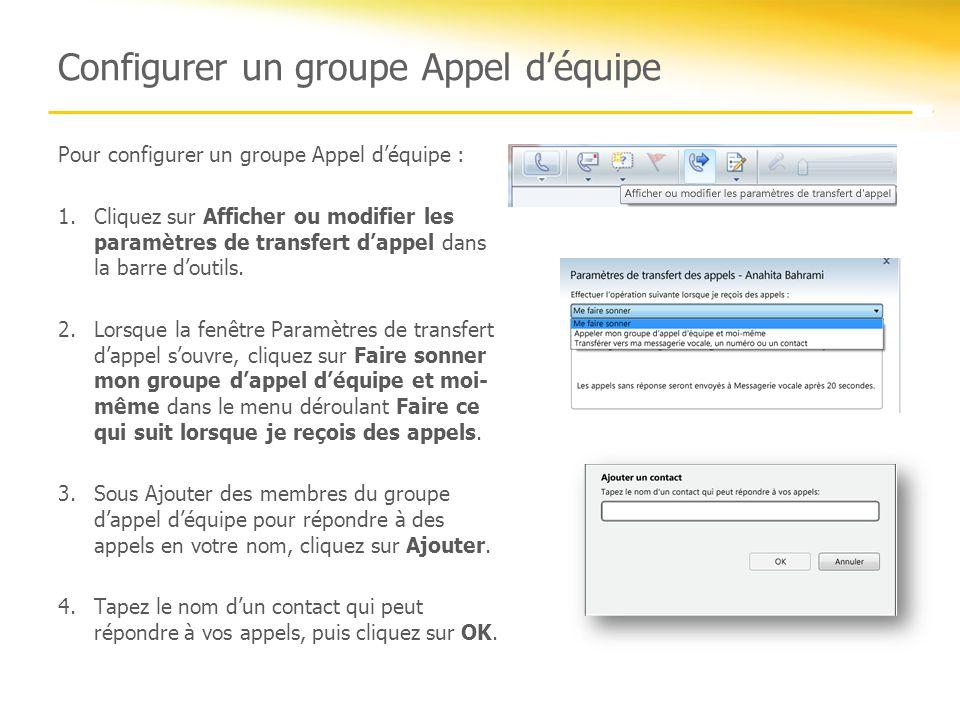 Configurer un groupe Appel d'équipe