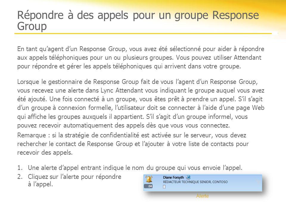 Répondre à des appels pour un groupe Response Group