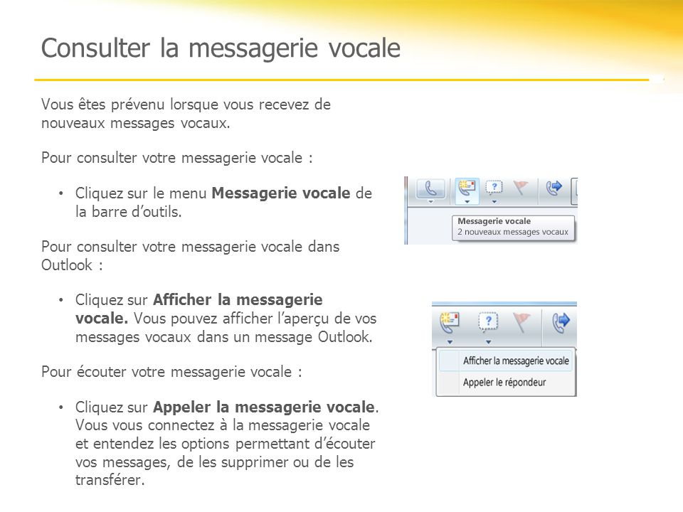Consulter la messagerie vocale