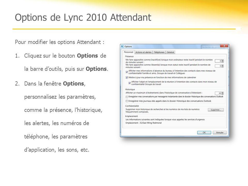 Options de Lync 2010 Attendant