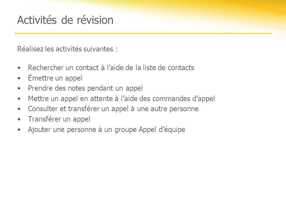 Activités de révision Réalisez les activités suivantes :