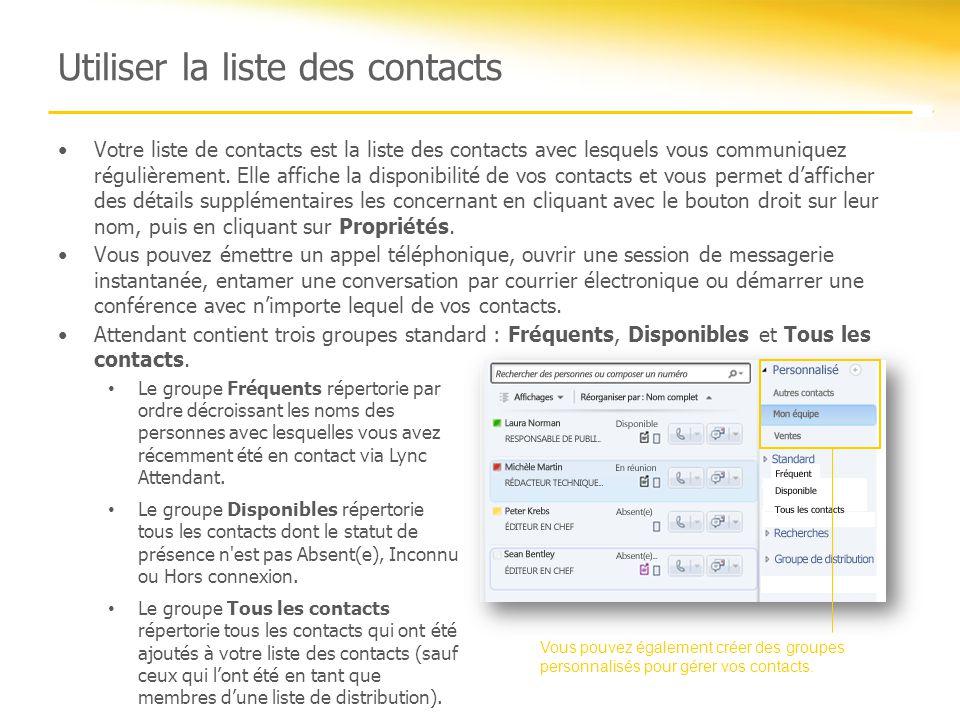 Utiliser la liste des contacts