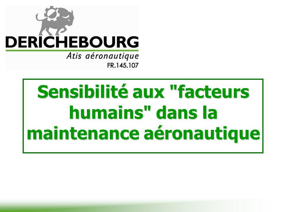 Sensibilité aux facteurs humains dans la maintenance aéronautique