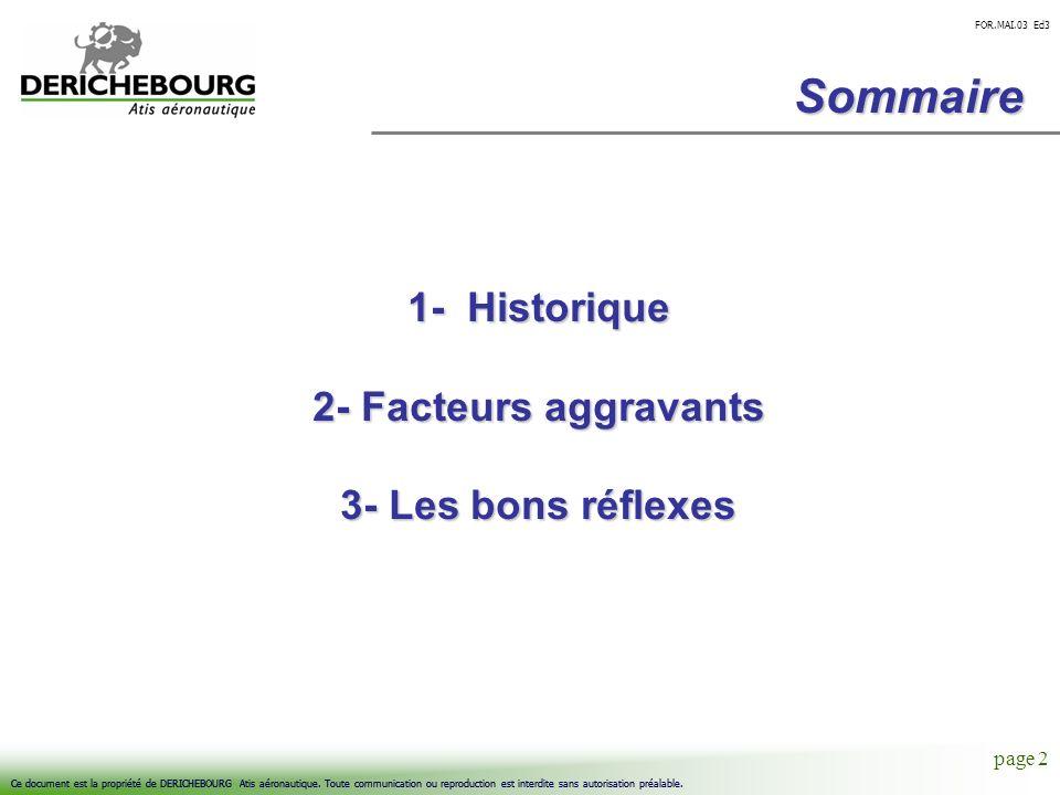 Sommaire 1- Historique 2- Facteurs aggravants 3- Les bons réflexes 134