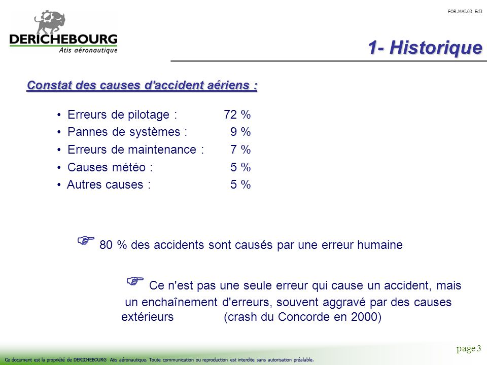  80 % des accidents sont causés par une erreur humaine