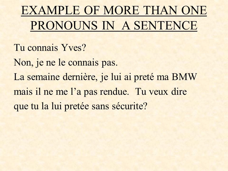 EXAMPLE OF MORE THAN ONE PRONOUNS IN A SENTENCE