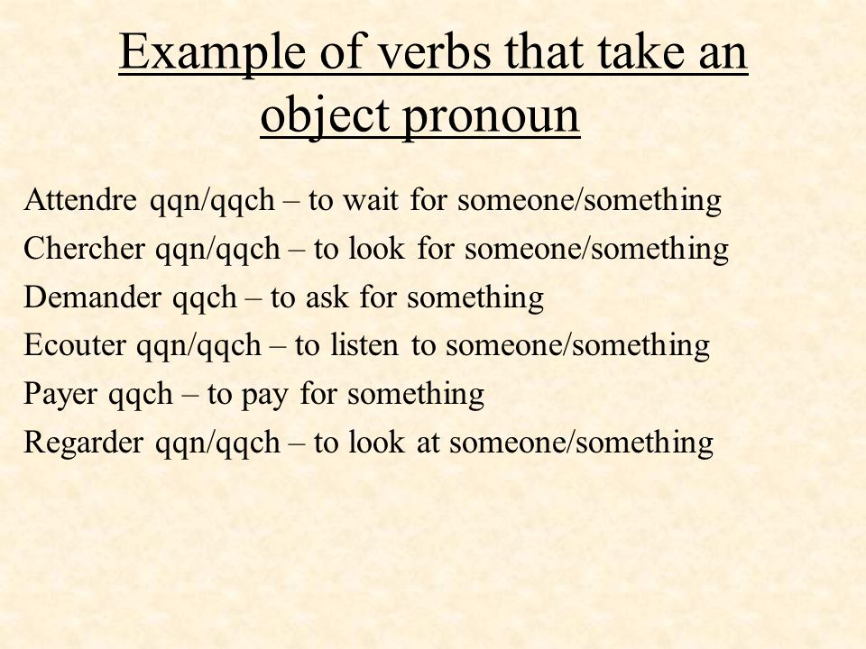 Example of verbs that take an object pronoun