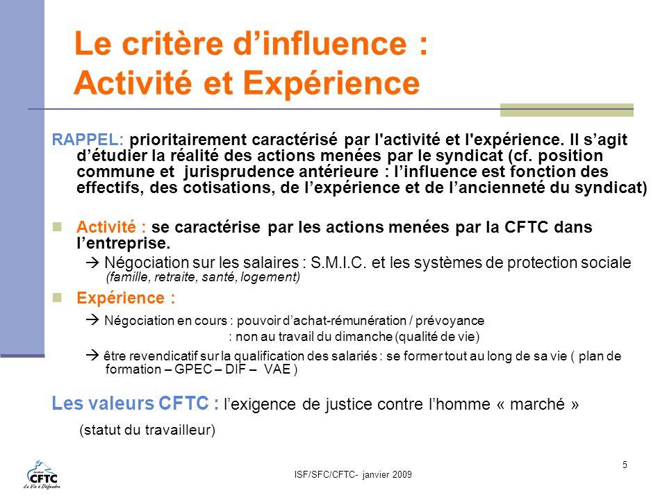 Le critère d'influence : Activité et Expérience