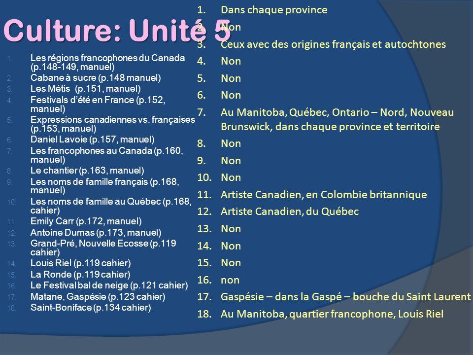 Culture: Unité 5 Dans chaque province Non