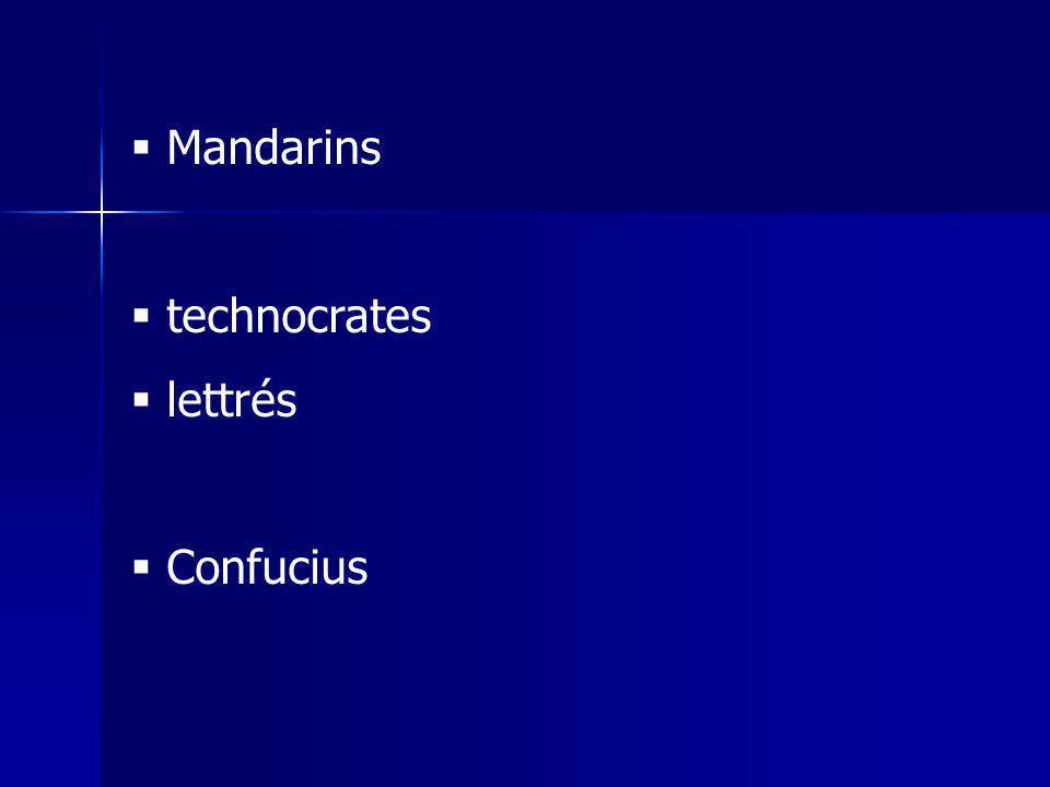 Mandarins technocrates lettrés Confucius