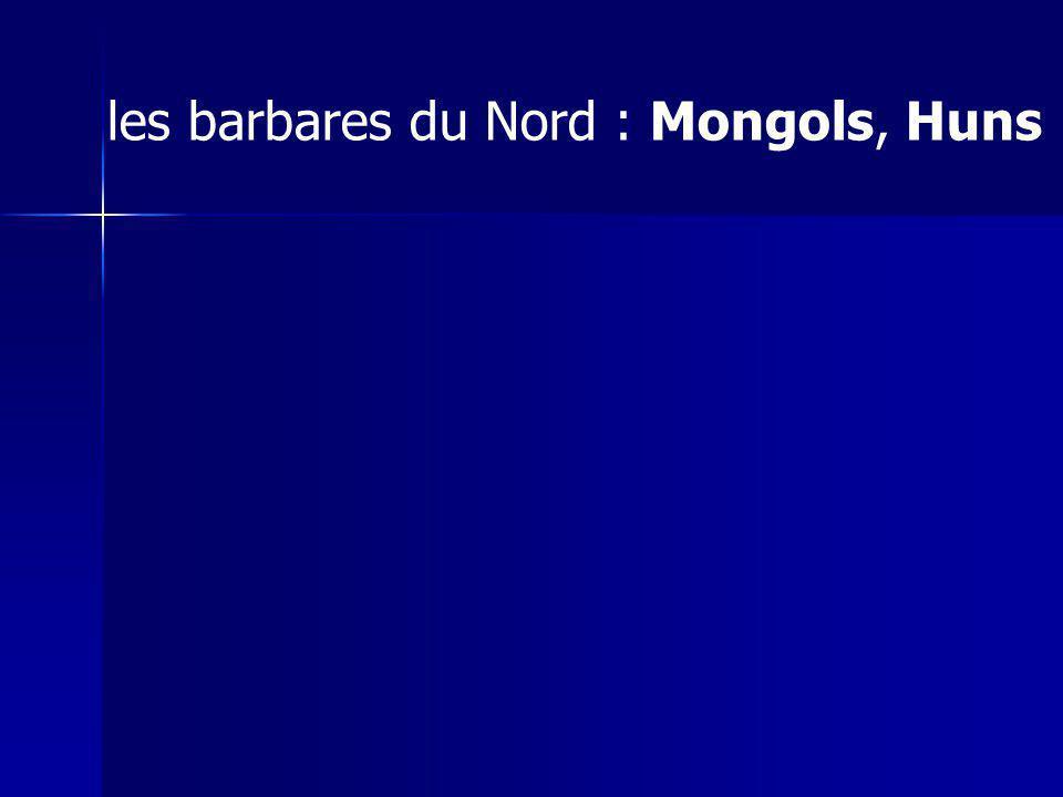 les barbares du Nord : Mongols, Huns