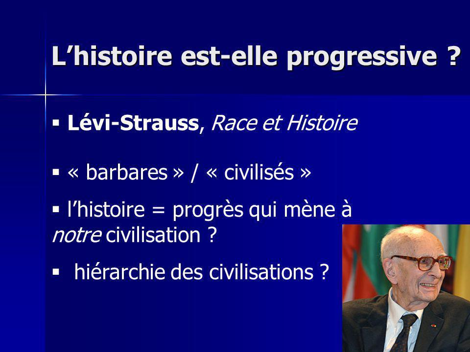 L'histoire est-elle progressive