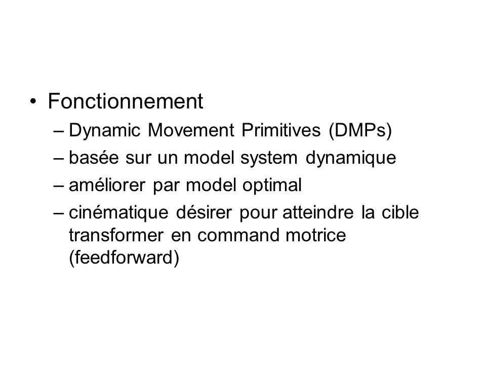 Fonctionnement Dynamic Movement Primitives (DMPs)