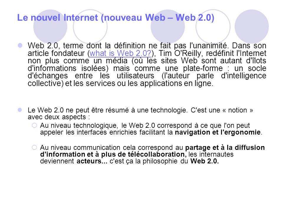 Le nouvel Internet (nouveau Web – Web 2.0)
