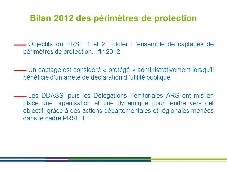 Bilan 2012 des périmètres de protection