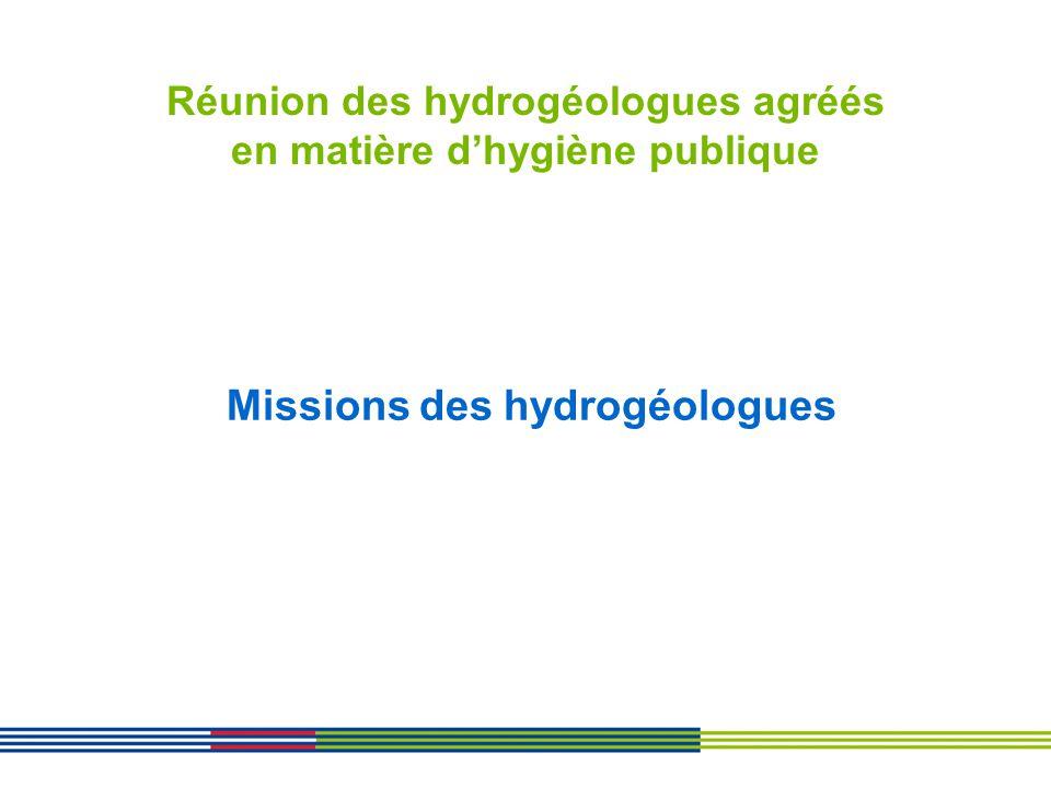 Réunion des hydrogéologues agréés en matière d'hygiène publique