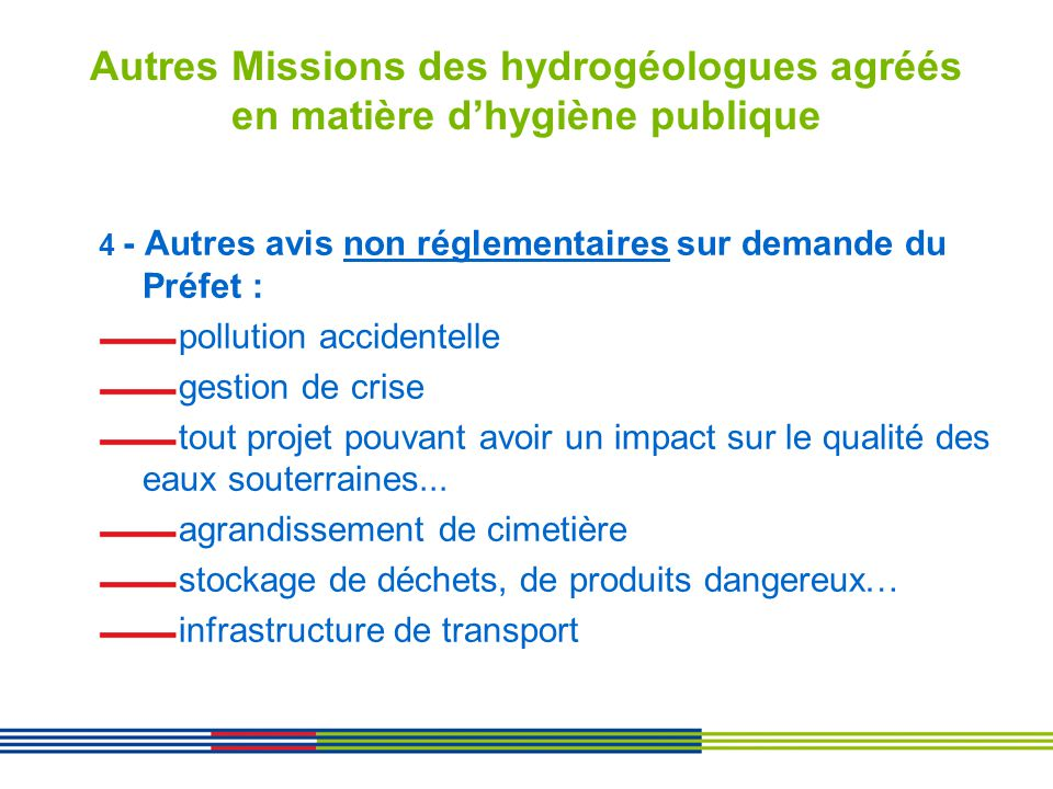 Autres Missions des hydrogéologues agréés en matière d'hygiène publique