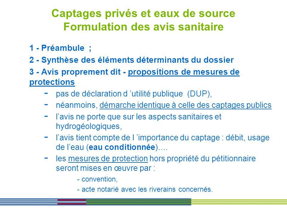 Captages privés et eaux de source Formulation des avis sanitaire