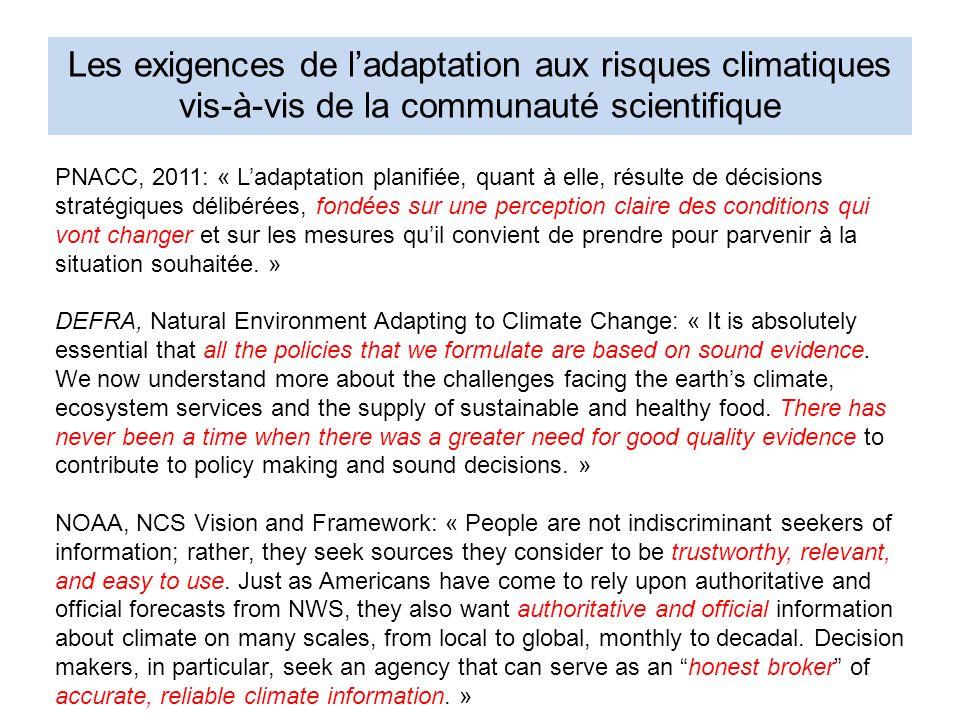 Les exigences de l'adaptation aux risques climatiques vis-à-vis de la communauté scientifique