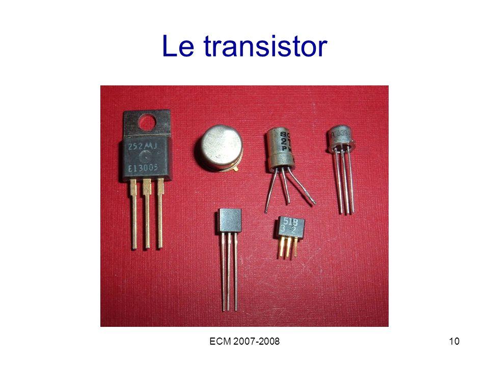 Le transistor ECM 2007-2008