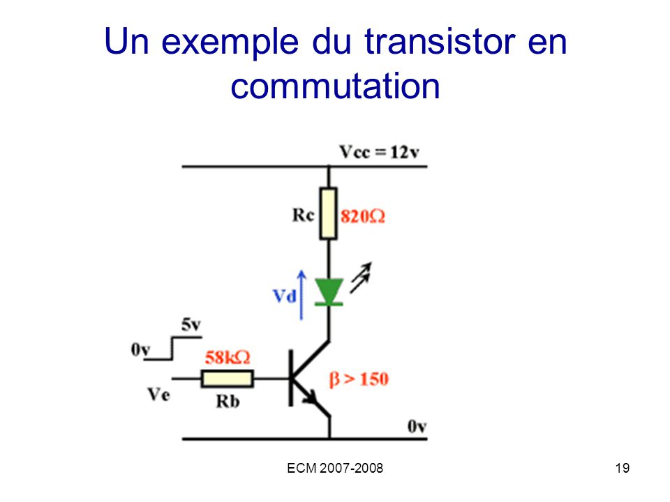 Un exemple du transistor en commutation