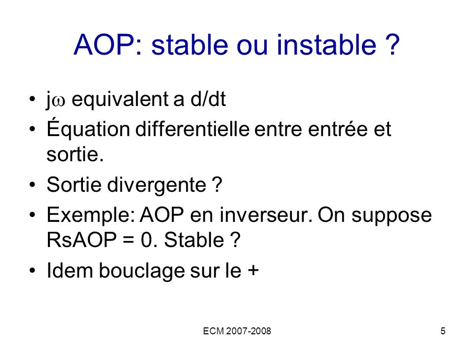 AOP: stable ou instable