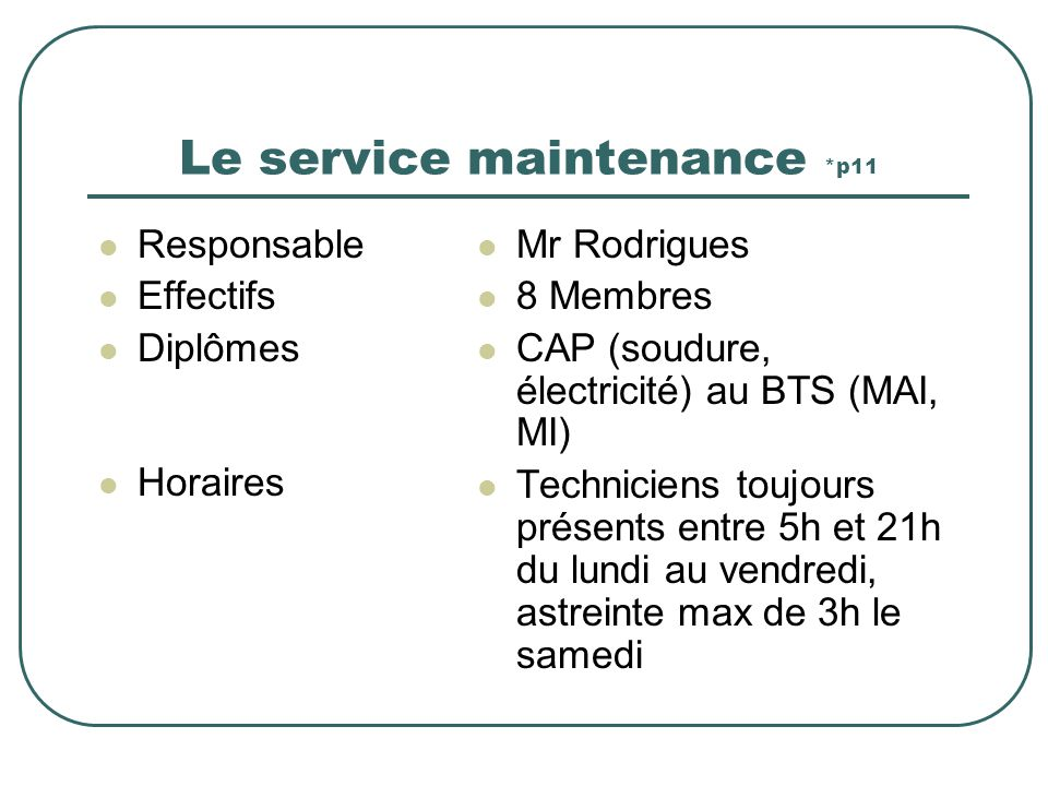Le service maintenance *p11