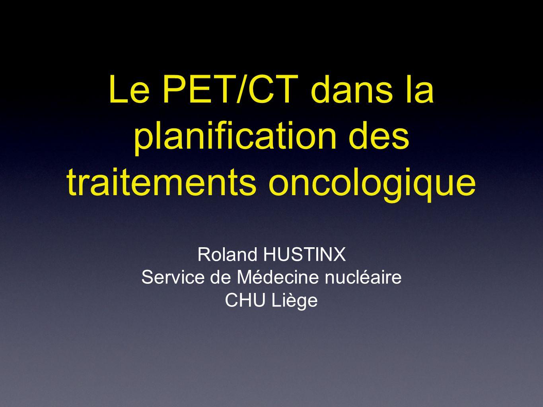 Le PET/CT dans la planification des traitements oncologique