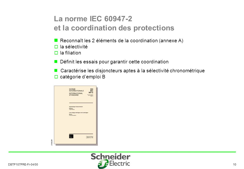 La norme IEC 60947-2 et la coordination des protections