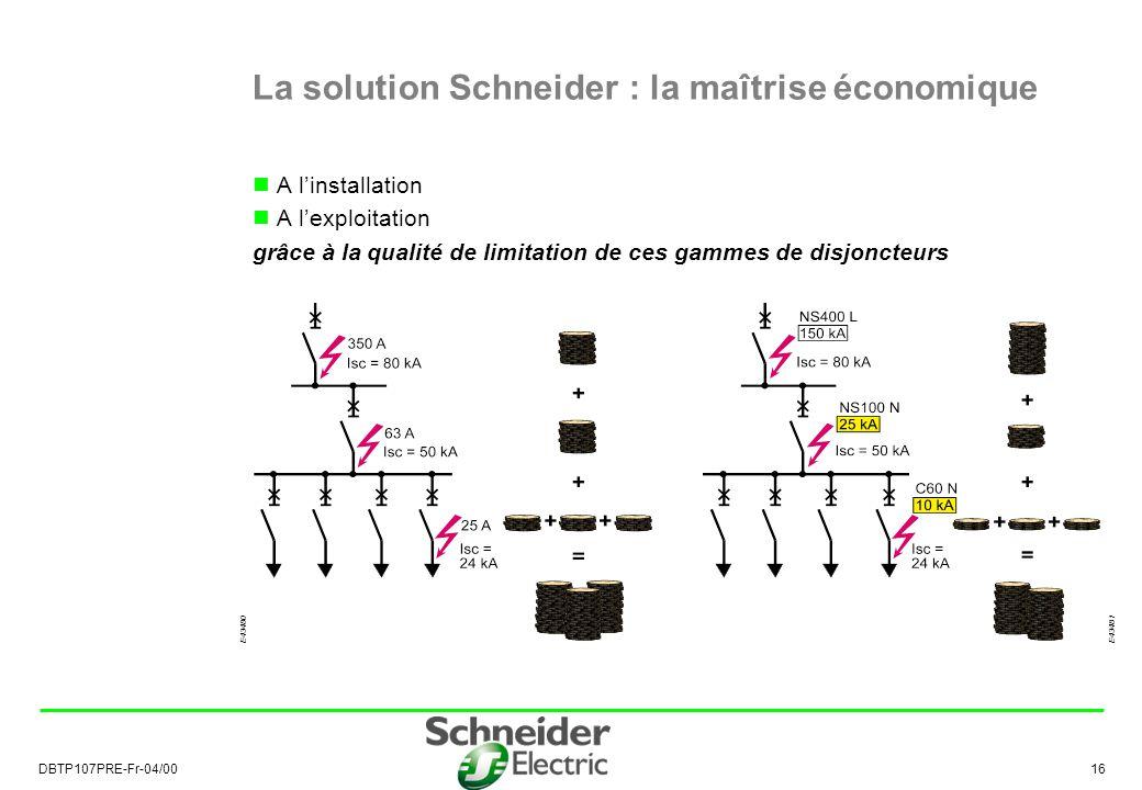 La solution Schneider : la maîtrise économique