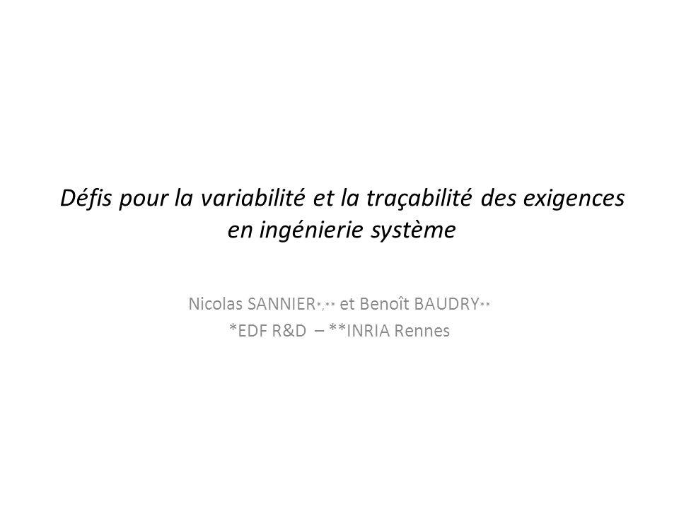 Nicolas SANNIER*,** et Benoît BAUDRY** *EDF R&D – **INRIA Rennes