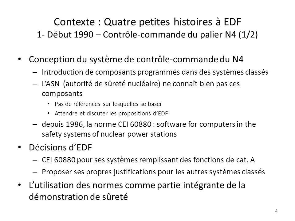 Contexte : Quatre petites histoires à EDF 1- Début 1990 – Contrôle-commande du palier N4 (1/2)