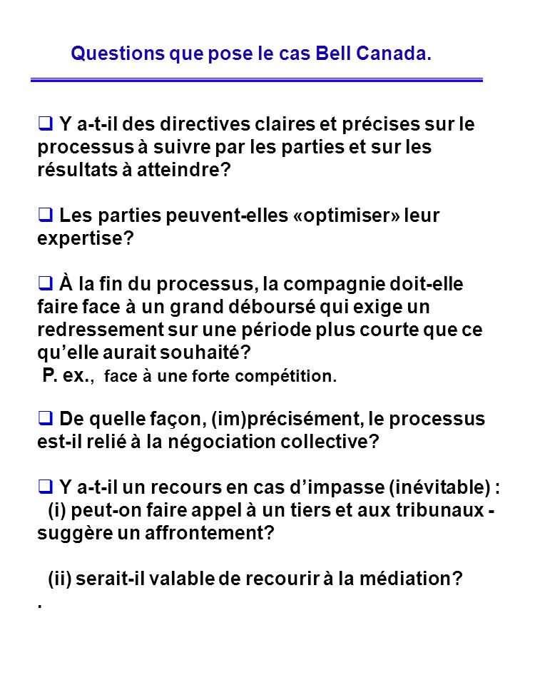 Questions que pose le cas Bell Canada.