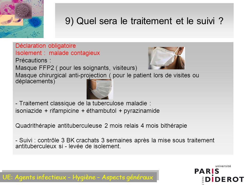 9) Quel sera le traitement et le suivi