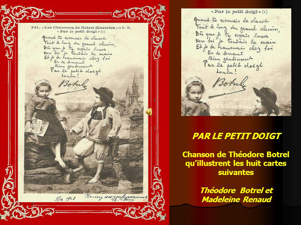 Chanson de Théodore Botrel qu'illustrent les huit cartes suivantes