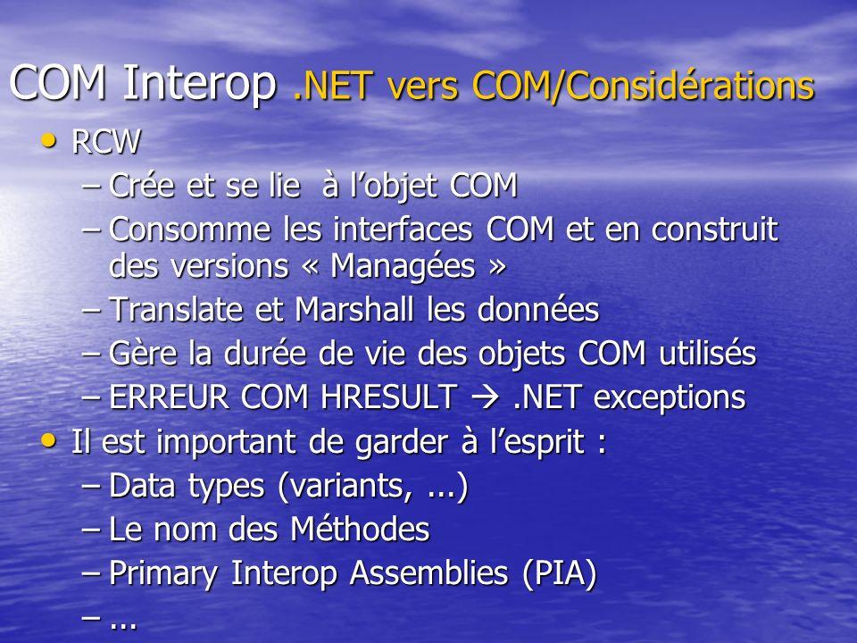 COM Interop .NET vers COM/Considérations