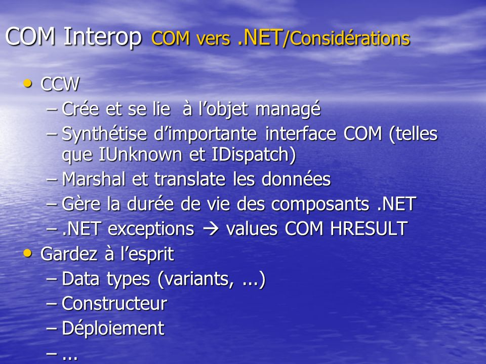 COM Interop COM vers .NET/Considérations