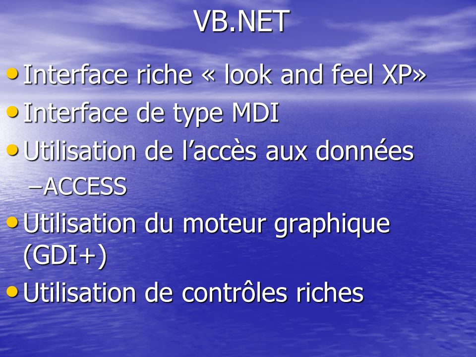 VB.NET Interface riche « look and feel XP» Interface de type MDI