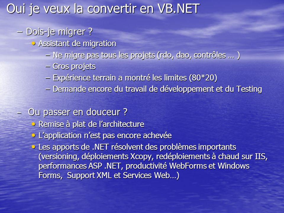 Oui je veux la convertir en VB.NET