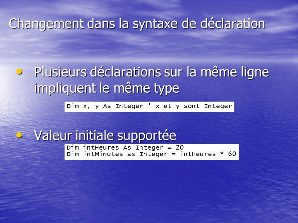 Changement dans la syntaxe de déclaration