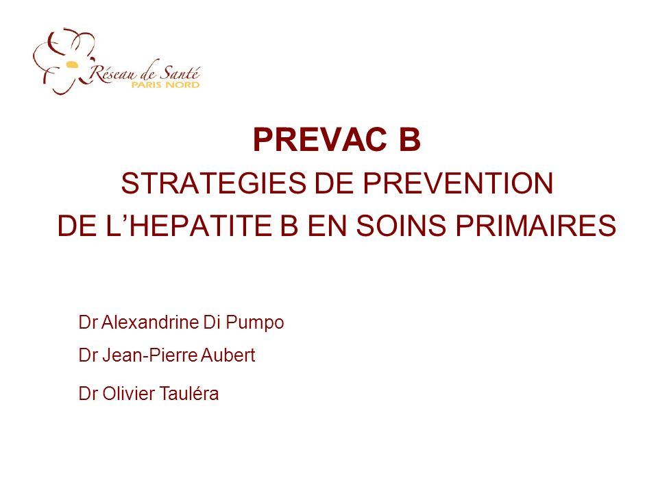 PREVAC B STRATEGIES DE PREVENTION DE L'HEPATITE B EN SOINS PRIMAIRES
