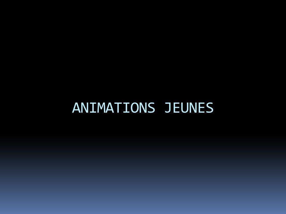 ANIMATIONS JEUNES