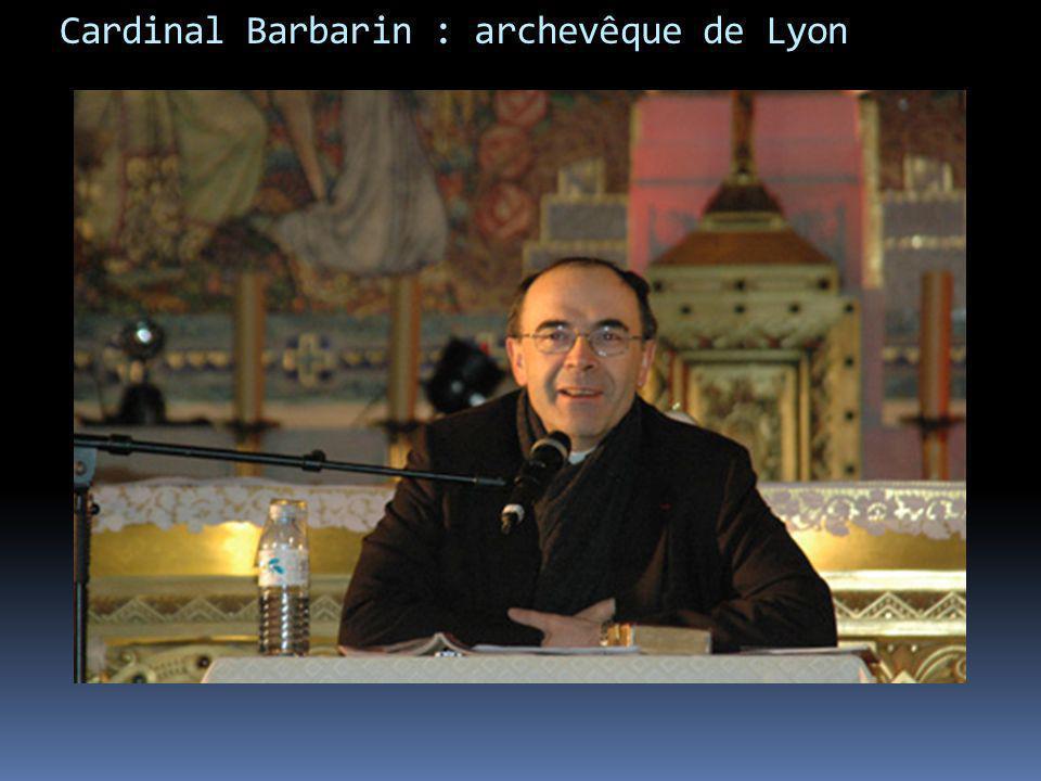 Cardinal Barbarin : archevêque de Lyon