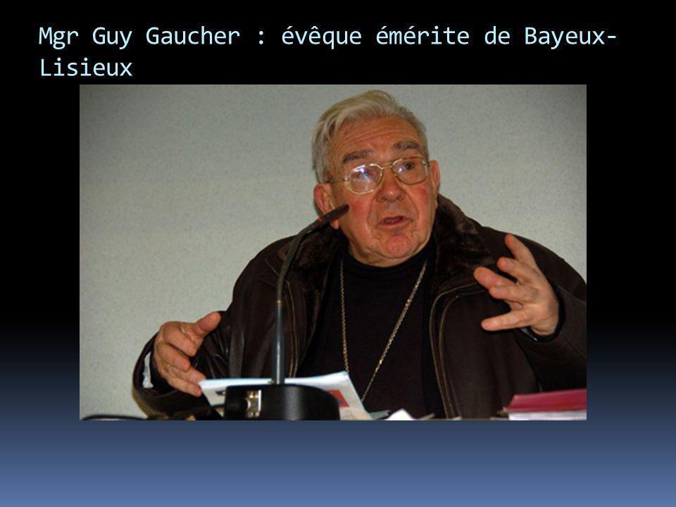 Mgr Guy Gaucher : évêque émérite de Bayeux-Lisieux