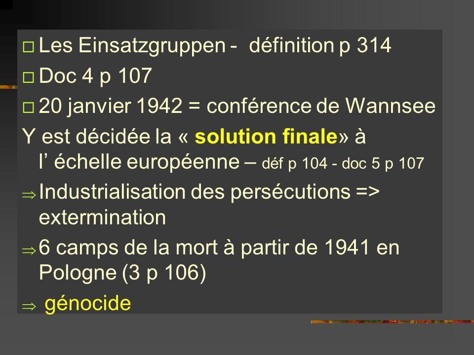 Les Einsatzgruppen - définition p 314