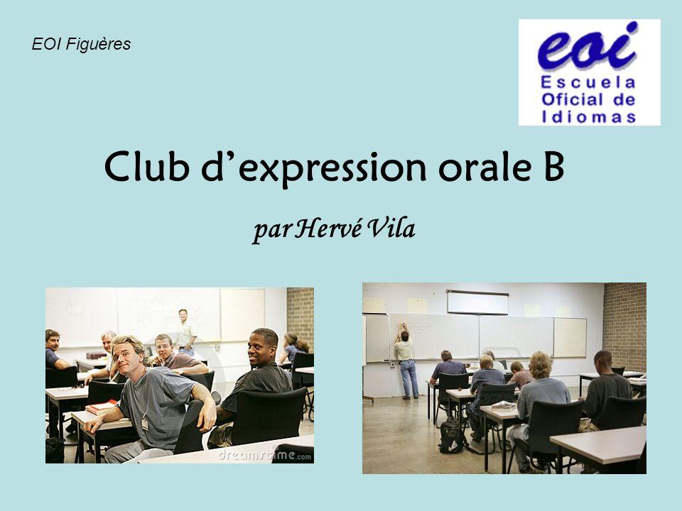 Club d'expression orale B