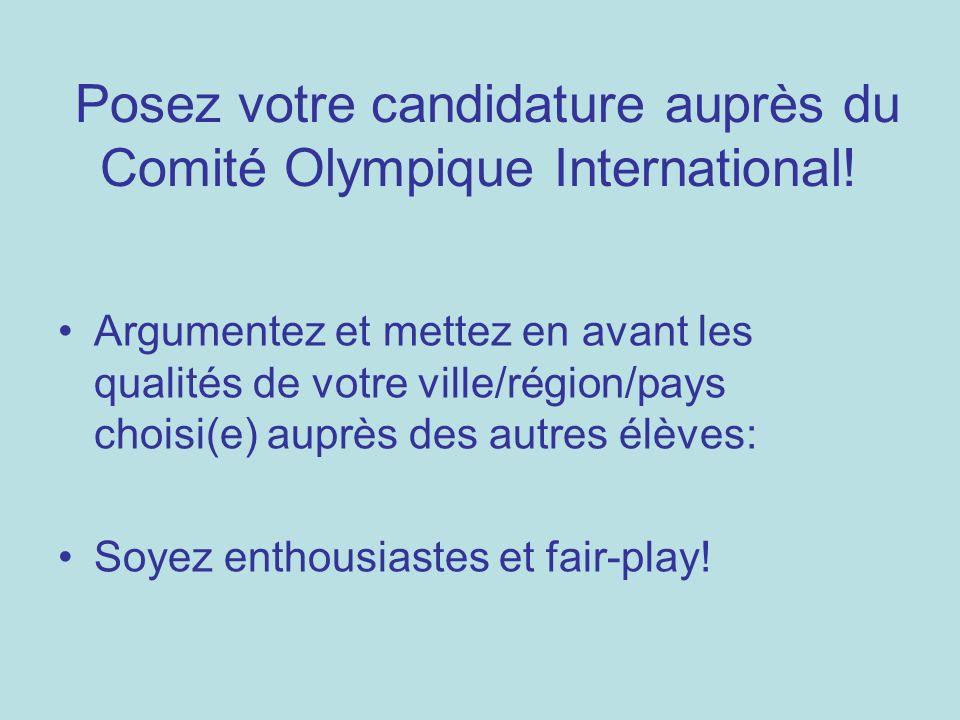 Posez votre candidature auprès du Comité Olympique International!