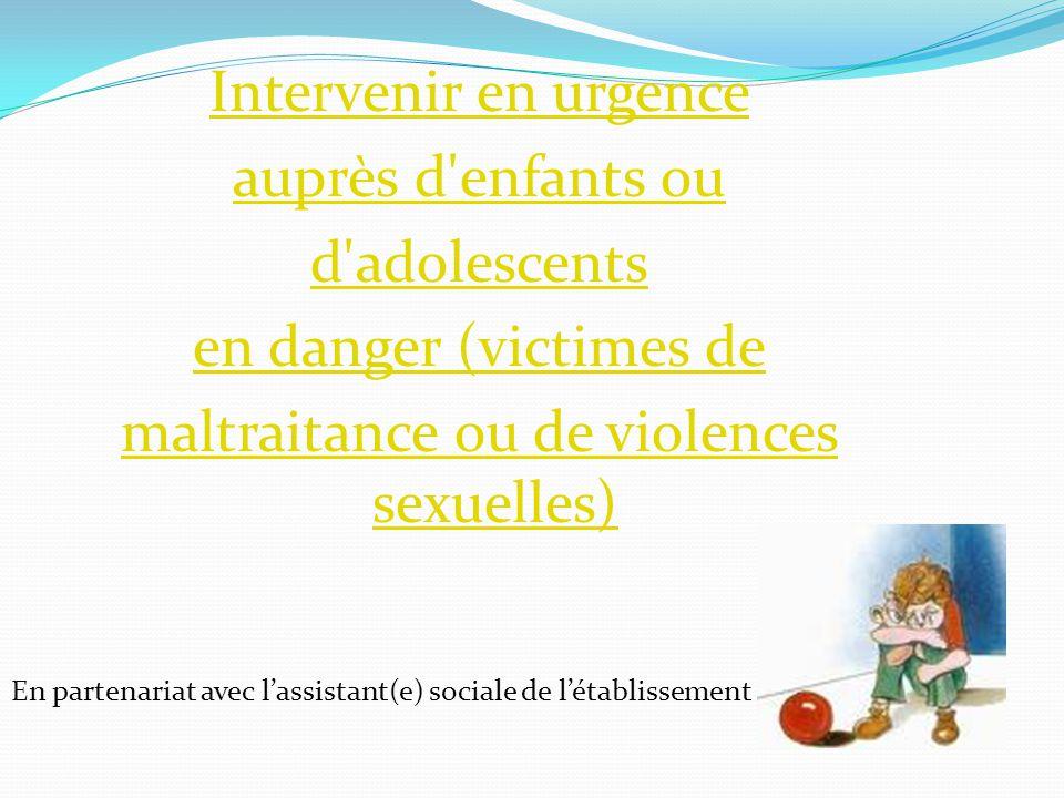 maltraitance ou de violences sexuelles)