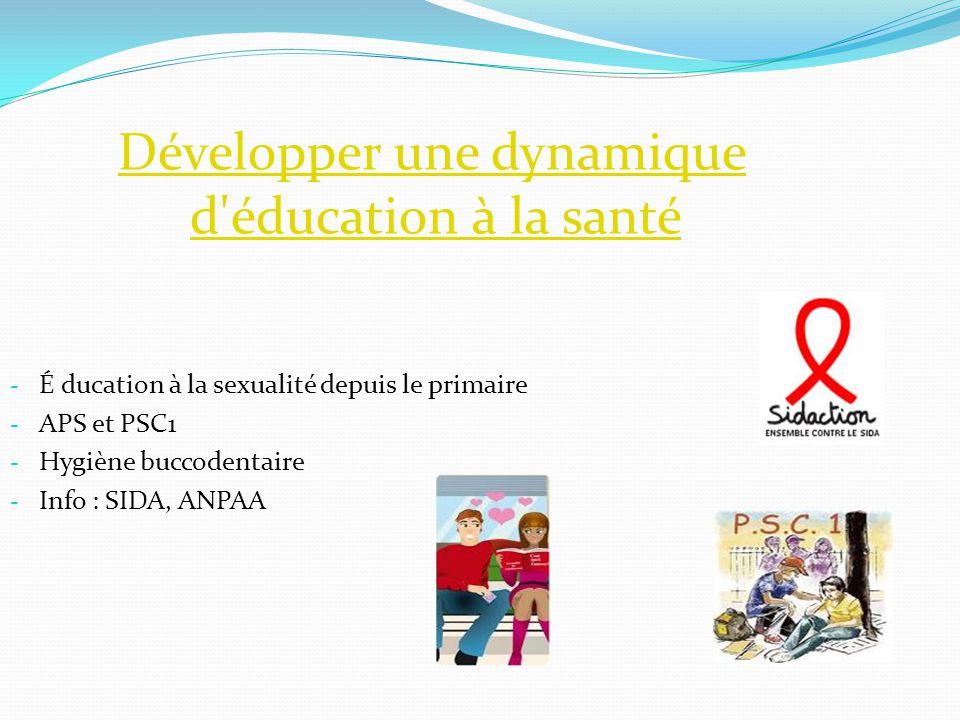 Développer une dynamique d éducation à la santé